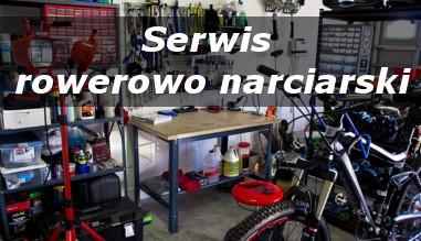 Serwis rowerów i nart